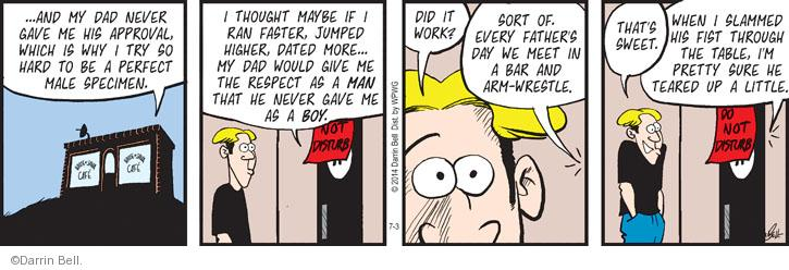 Comic Strip Darrin Bell  Rudy Park 2014-07-03 wouldn't