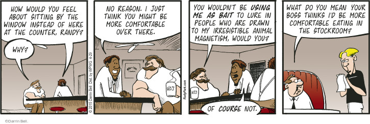 Comic Strip Darrin Bell  Rudy Park 2015-04-29 wouldn't
