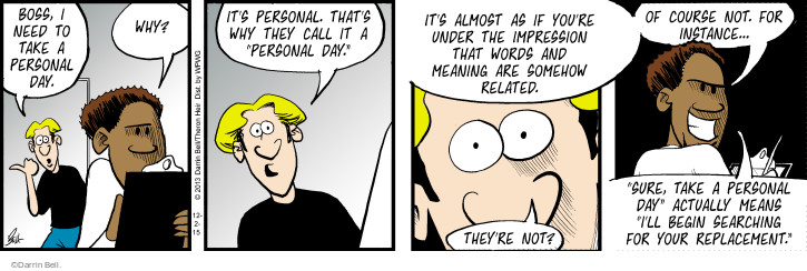 Comic Strip Darrin Bell  Rudy Park 2015-12-02 personal day