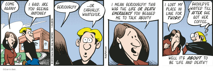 Comic Strip Darrin Bell  Rudy Park 2016-01-09 emergency