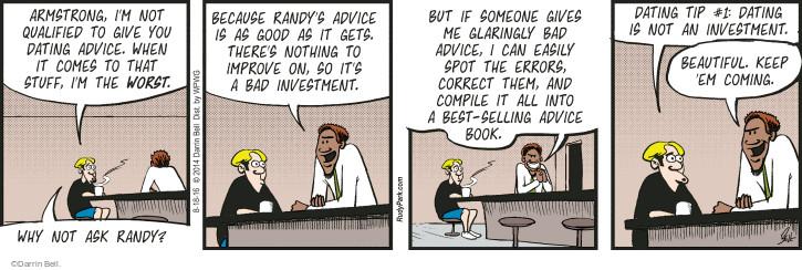 Cartoonist Darrin Bell  Rudy Park 2016-08-18 good advice