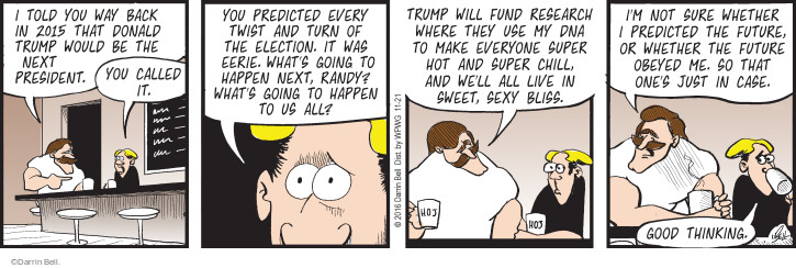 Comic Strip Darrin Bell  Rudy Park 2016-11-21 2016 Election Donald Trump