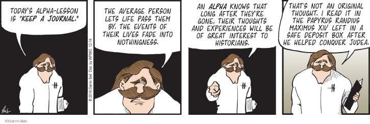 Cartoonist Darrin Bell  Rudy Park 2016-12-14 alpha male