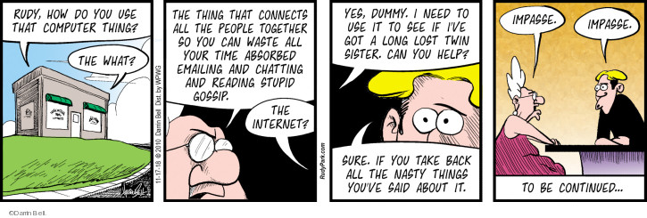 Comic Strip Darrin Bell  Rudy Park 2018-11-17 internet