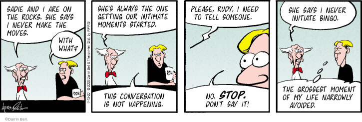 Comic Strip Darrin Bell  Rudy Park 2020-07-13 never
