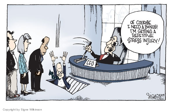 Signe Wilkinson  Signe Wilkinson's Editorial Cartoons 2009-04-21 executive compensation