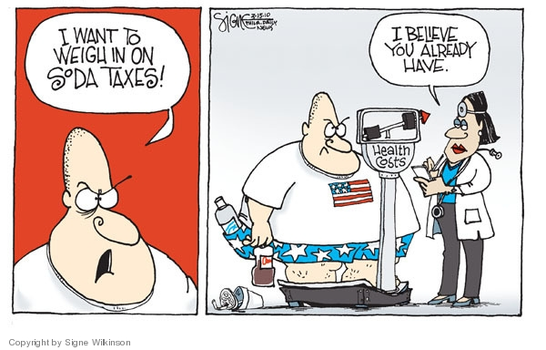 Signe Wilkinson  Signe Wilkinson's Editorial Cartoons 2010-03-15 soda tax