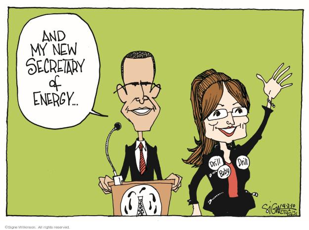 Signe Wilkinson  Signe Wilkinson's Editorial Cartoons 2010-04-02 presidential administration