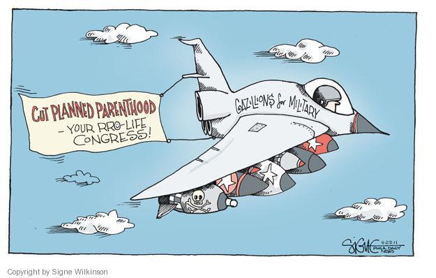 Signe Wilkinson  Signe Wilkinson's Editorial Cartoons 2011-04-22 reproductive health