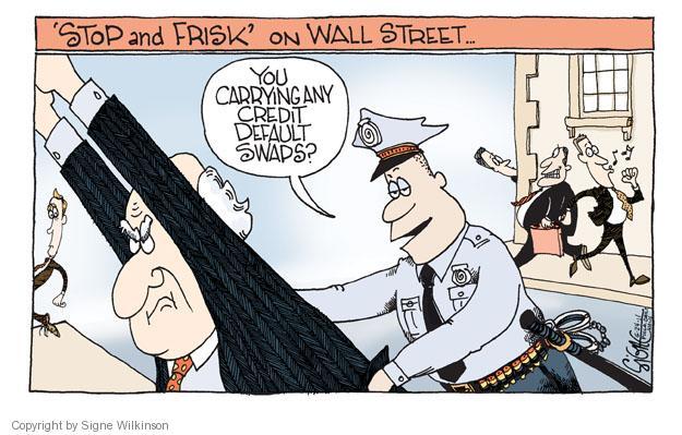 Signe Wilkinson  Signe Wilkinson's Editorial Cartoons 2011-06-24 banker