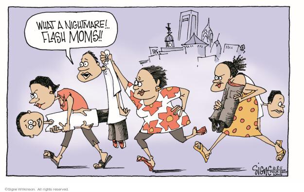 Cartoonist Signe Wilkinson  Signe Wilkinson's Editorial Cartoons 2011-08-08 mother