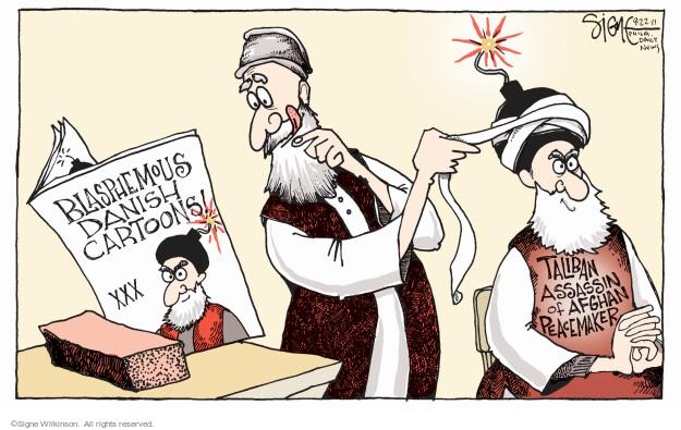 Blasphemous Danish Cartoons. Taliban assassin of Afghan peacemaker.
