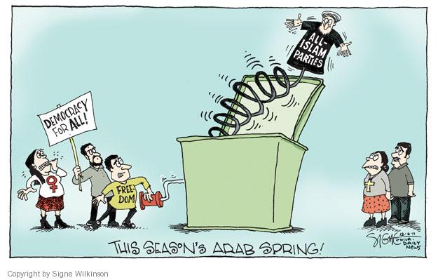 Democracy for all! Freedom. All-Islam parties. This Seasons Arab Spring!