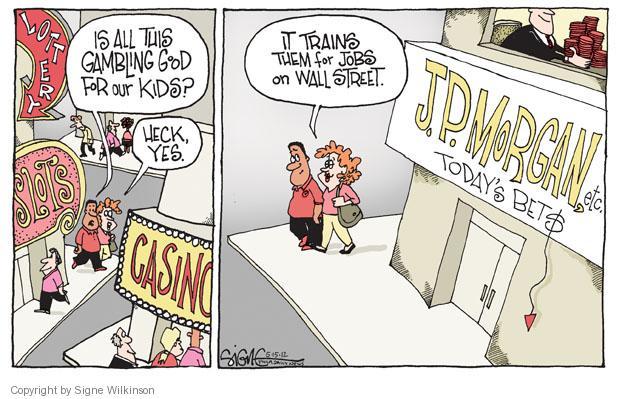 Signe Wilkinson  Signe Wilkinson's Editorial Cartoons 2012-05-15 casino