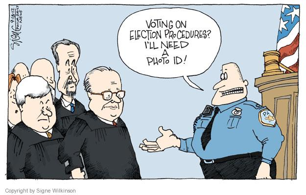 Voting on election procedures? Ill need a photo ID!