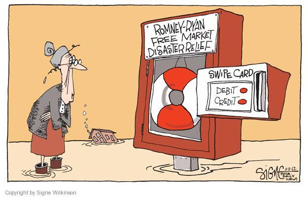 Romney-Ryan Free Market Disaster Relief. Swipe Card. Debit. Credit.