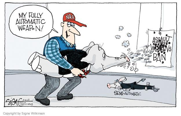 Signe Wilkinson  Signe Wilkinson's Editorial Cartoons 2013-03-22 weaponry