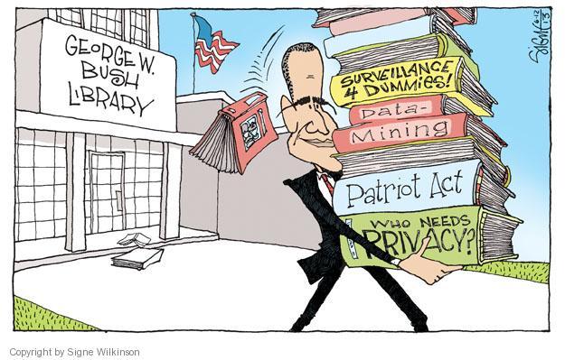 Cartoonist Signe Wilkinson  Signe Wilkinson's Editorial Cartoons 2013-06-12 George W. Bush