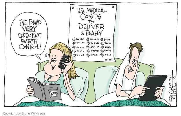 Ive found VERY effective birth control! U.S. Medical Costs to Deliver a Baby.