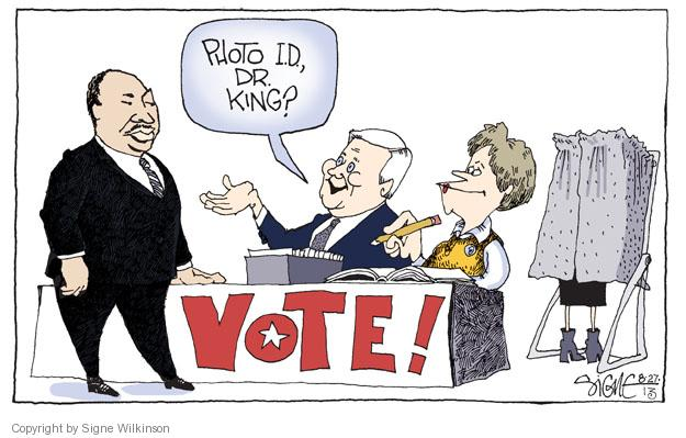 Signe Wilkinson  Signe Wilkinson's Editorial Cartoons 2013-08-27 voter identification