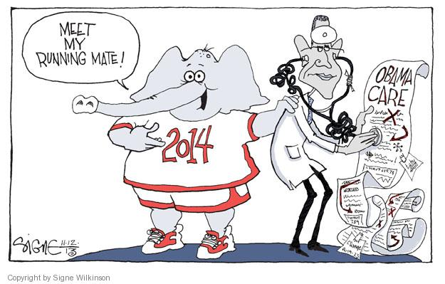 Signe Wilkinson  Signe Wilkinson's Editorial Cartoons 2013-11-12 2014 Obamacare