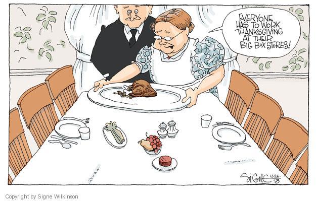 Signe Wilkinson  Signe Wilkinson's Editorial Cartoons 2013-11-26 Friday