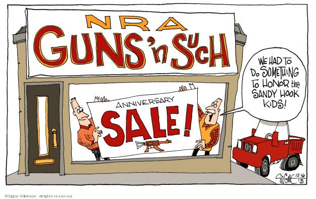 Signe Wilkinson  Signe Wilkinson's Editorial Cartoons 2013-12-16 assault weapon