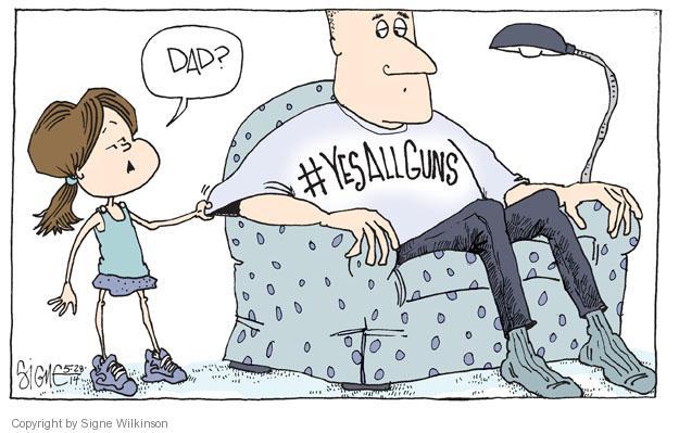 Cartoonist Signe Wilkinson  Signe Wilkinson's Editorial Cartoons 2014-05-28 gun ownership