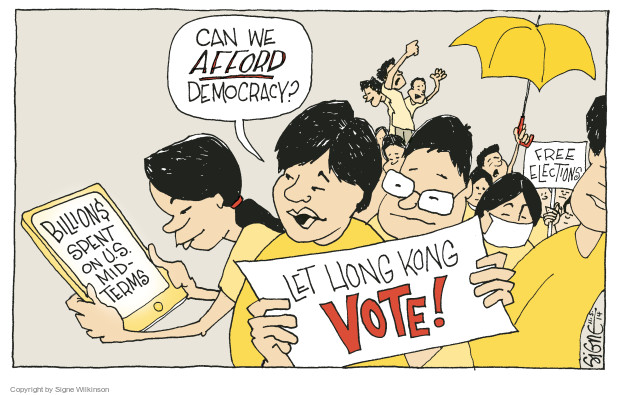 Can we AFFORD democracy? Billion$ spent on U.S. mid-terms. Free elections. Let Hong Kong vote!