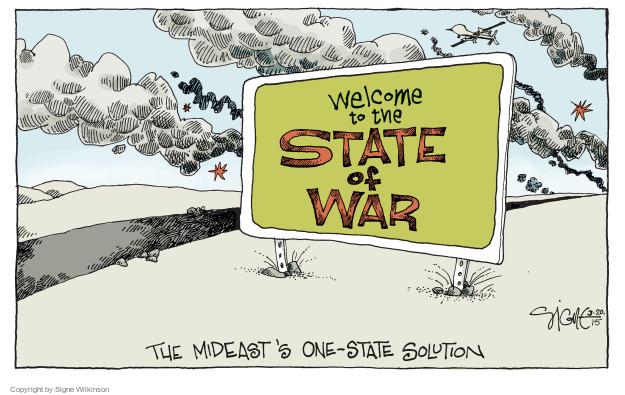 Signe Wilkinson  Signe Wilkinson's Editorial Cartoons 2015-03-20 warfare