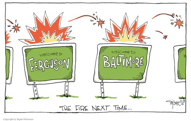 Signe Wilkinson  Signe Wilkinson's Editorial Cartoons 2015-04-29 riot