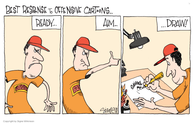 Best Response to Offensive Cartoons … Ready … Aim … Draw!