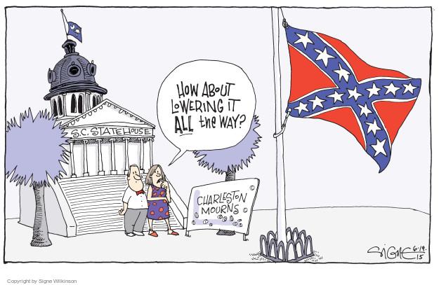 Signe Wilkinson  Signe Wilkinson's Editorial Cartoons 2015-06-19 racism