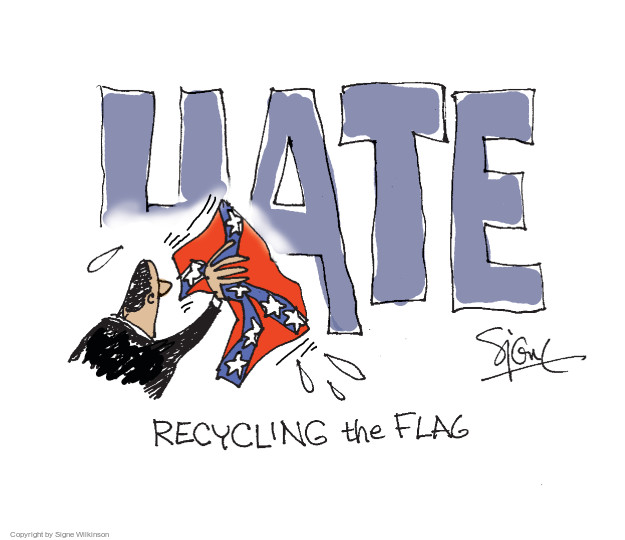Hate.  Recycling the flag.