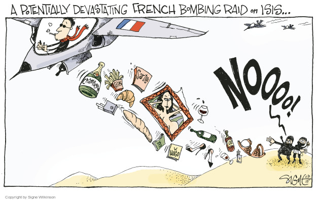 A potentially devastating French bombing raid on ISIS … Noooo! Champagne. Sartre. Fries. XXX. V. Hugo.