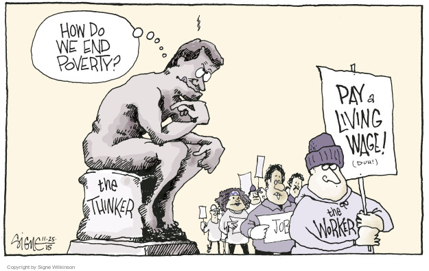 Cartoonist Signe Wilkinson  Signe Wilkinson's Editorial Cartoons 2015-11-25 labor