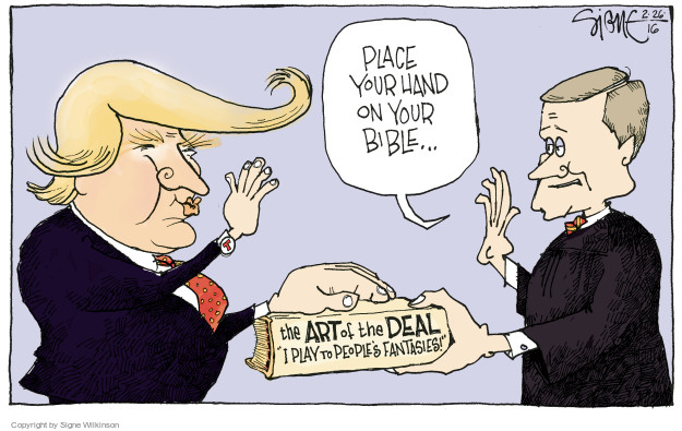 """Place your hand on your bible … The Art of the Deal. """"I Play to Peoples Fantasies!"""""""