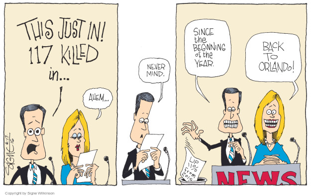 Cartoonist Signe Wilkinson  Signe Wilkinson's Editorial Cartoons 2016-06-17 gun massacre