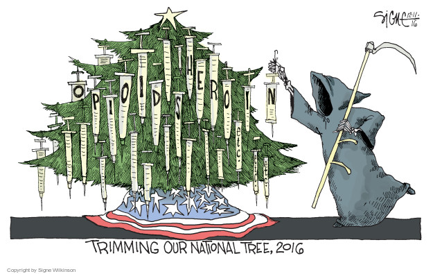 Opioids. Heroin. Etc etc etc. Trimming our national tree, 2016.