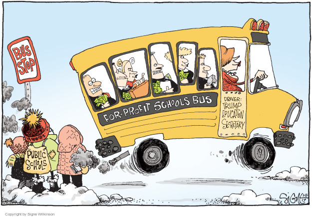 Bus Stop. Public schools. For-Profit Schools Bus. Driver: Trump Education Secretary.