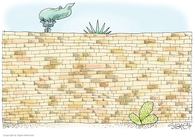 Signe Wilkinson  Signe Wilkinson's Editorial Cartoons 2017-01-31 border security