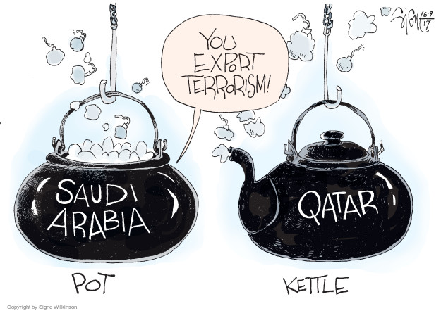 You export terrorism. Saudi Arabia. Qatar. Pot. Kettle.