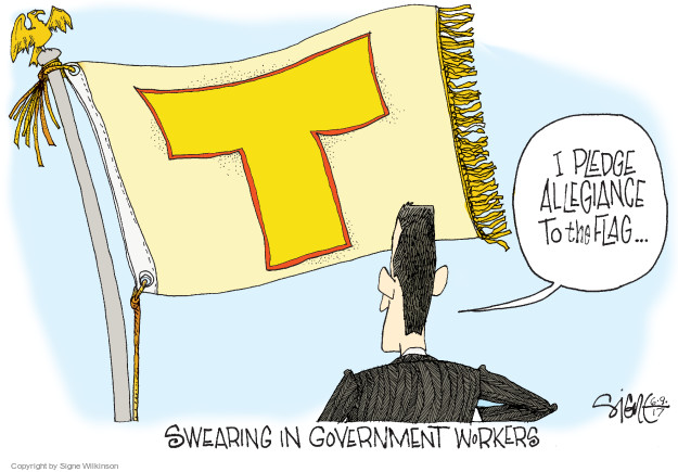T. I pledge allegiance to the flag … Swearing in government workers.