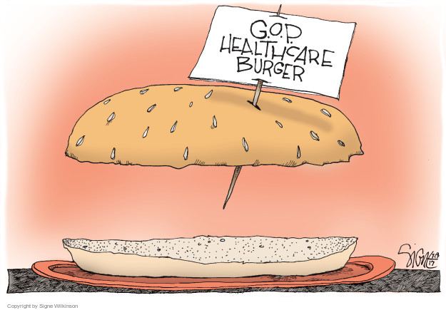Cartoonist Signe Wilkinson  Signe Wilkinson's Editorial Cartoons 2017-07-19 health care reform