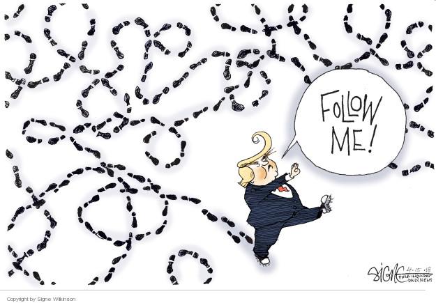 Signe Wilkinson  Signe Wilkinson's Editorial Cartoons 2018-04-15 presidential administration
