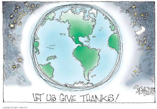 Cartoonist Signe Wilkinson  Signe Wilkinson's Editorial Cartoons 2018-11-22 give thanks