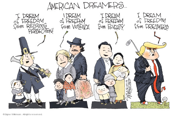American Dreamers …  I dream of freedom from religious persecution! I dream of freedom from violence. I dream of freedom from poverty. I dream of freedom from dreamers!
