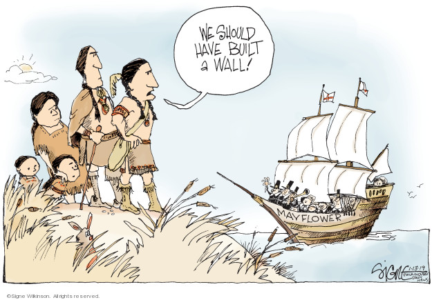 We should have built a wall! Mayflower.
