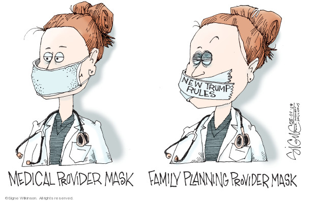 Medical provider mask. Family planning provider mask. New Trump rules.