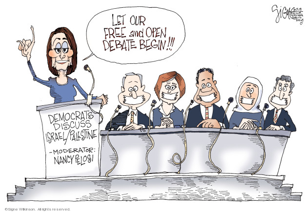 Let our free and open debate begin!!! Democrats discuss Israel/Palestine - Moderator: Nancy Pelosi.
